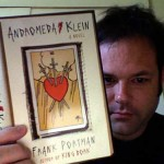 "Dr. Frank and his latest book, ""Andromeda Klein""!"
